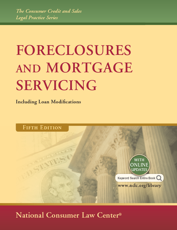 Foreclosures And Mortgage Servicing Nclc Digital Library